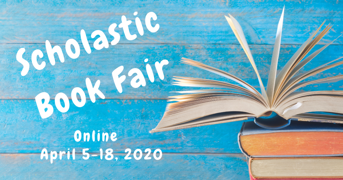 Scholastic Book Fair - Spring 2020