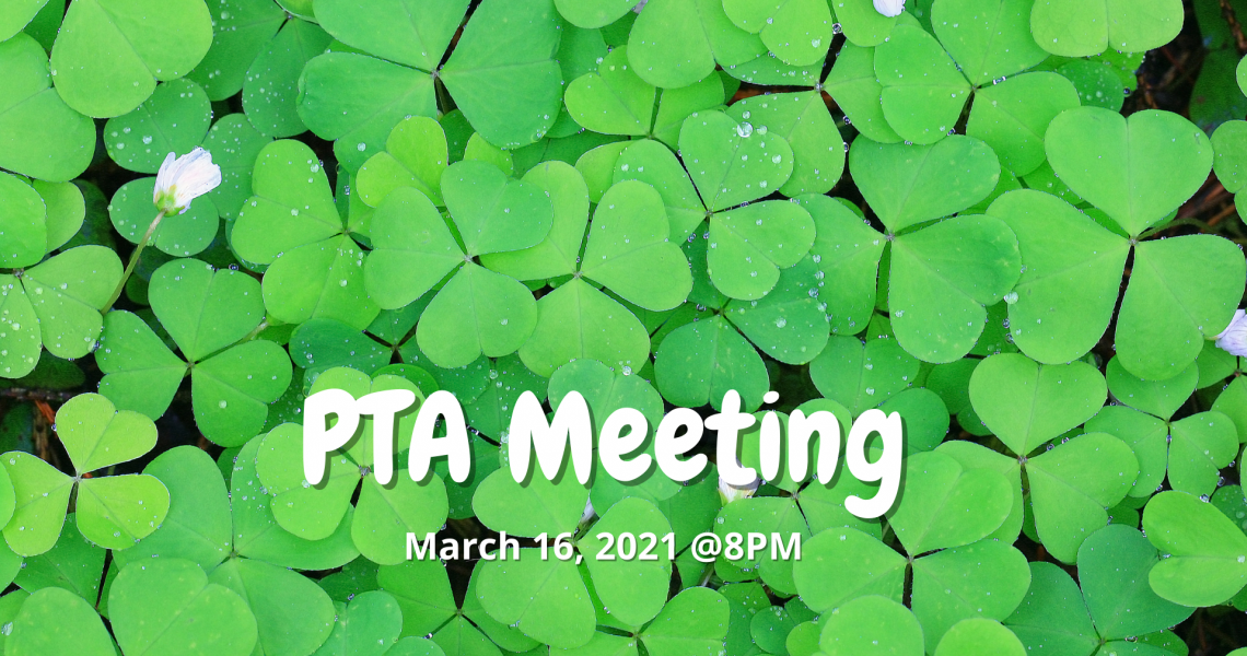 PTA Meeting - March 2021