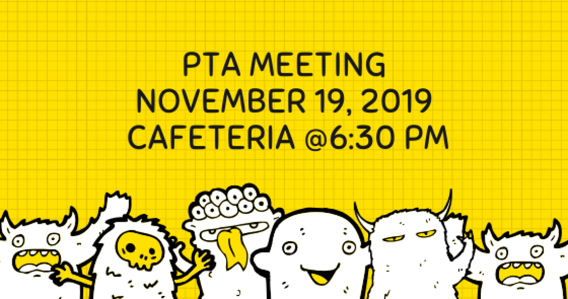 PTA Meeting November 19, 2019